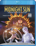 Cirque Du Soleil - Midnight Sun (Blu-ray)