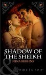 Shadow of the Sheikh (Mills & Boon Nocturne) (Immortal Sheikhs - Book 2)