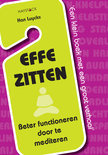 Effe zitten