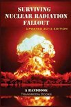 Surviving Nuclear Radiation Fallout