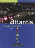 Atlantis / Vwo Migratie en mobiliteit / druk 2