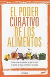 El poder curativo de los alimentos / The Healing Power of Foods