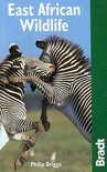 The Bradt Travel Guide East African Wildlife