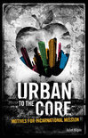 Urban To The Core