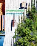 Groenblauwe netwerken voor duurzame en dynamische steden