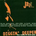 Diggin' Deeper: The Roots Of Acid Jazz