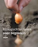 Ecologisch tuinieren voor beginners
