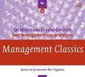 Management Classics / De ideeen van Eliyahu Goldratt over management van processen
