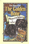 The Search for the Golden Bone