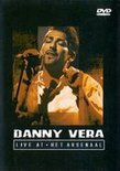 Danny Vera - Live At Arsenaal