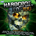 Hardcore Top 100 Best Ever - Vol. 2