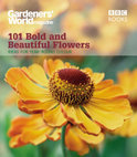 Gardeners' World  101 - Bold and Beautiful Flowers