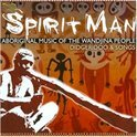 Spirit Man: Aboriginal  Music Of The Wandjina People