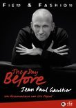 Day Before, The: Jean-Paul Gaultier