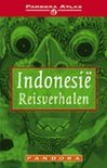 Indonesie - reisverhalen