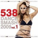 538 Dance Smash 2009 Vol. 1