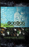 God Dog a Techno Thriller