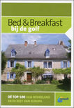 Bed & Breakfast  / Bij De Golf