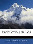 Production de L'Or