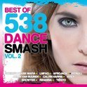 Best Of 538 Dance Smash - Volume 2