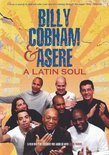 Asere & Billy Cobham - A Latin Soul