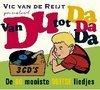 Vic Van De Reijt: Van Du Tot Da Da Da