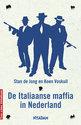 De Italiaanse maffia in Nederland
