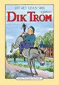Uit het leven van Dik Trom - Premium editie
