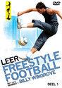 Leer Freestyle Football - Deel 1