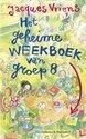 Het geheime weekboek van groep acht