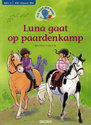 Tijd voor een boek! Luna gaat op paardenkamp