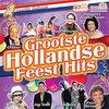 Heerlijk Hollands: Grootste Hollandse Feest Hits