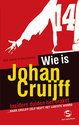Wie Is Johan Cruijff