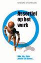 Cover voor - Assertief Op Het Werk / Druk Heruitgave