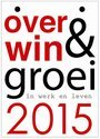 Overwin en groei in werk en leven / Scheurkalender 2015