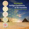 Heilige Geometrie In De Mandala / Deel Werkboek
