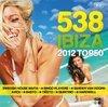 Radio 538: Ibiza Top 50 - 2012