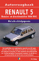 Autovraagbaken - Vraagbaak Renault 5 Benzine- en dieselmodellen 1984-1992