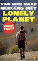 Van Hier Naar Nergens Met Lonely Planet