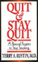 Quit And Stay Quit - A Personal Program To Stop Smoking