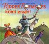 Ridders en Prinsessen - ridder roemsoes komt eraan!