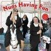The Original Nuns Having Fun Calendar