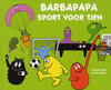 Sporten - barbapapa - barbapapa sport voor tien