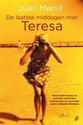 De laatste middagen met Teresa