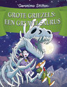 Grote griezels: een gruwelsaurus!