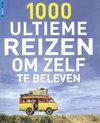 Rough Guide - 1000 ultieme reizen om zelf te beleven