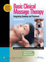 Basic Clinical Massage Therapy (LWW Massage Therapy and Bodywork Educational Series)