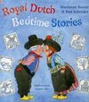 Royal Dutch Bedtime Stories