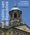 Geschiedenis van het stadhuis van Amsterdam