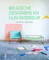 Belgische designers en hun interieur